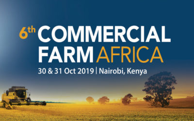 CMT's 6th Commercial Farm Africa – Nairobi, KENYA 30-31 Oct, 2019