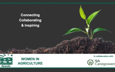SA Canegrowers and Kwanalu celebrate Women in Agriculture this August